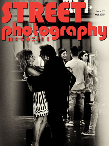 Street Photography Magazine Issue 27 - October 2016