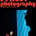 The May Issue of Street Photography Magazine is Now Available