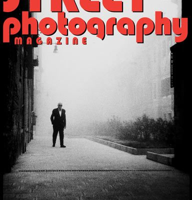Announcing the February 2017 Issue of Street Photography Magazine