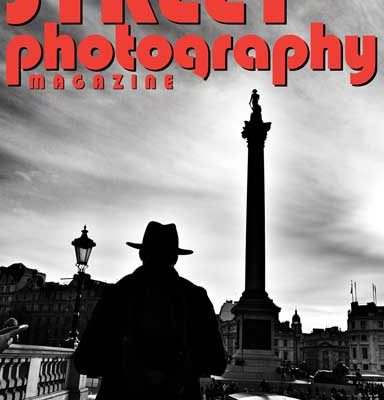 The March Issue of Street Photography Magazine is now available!
