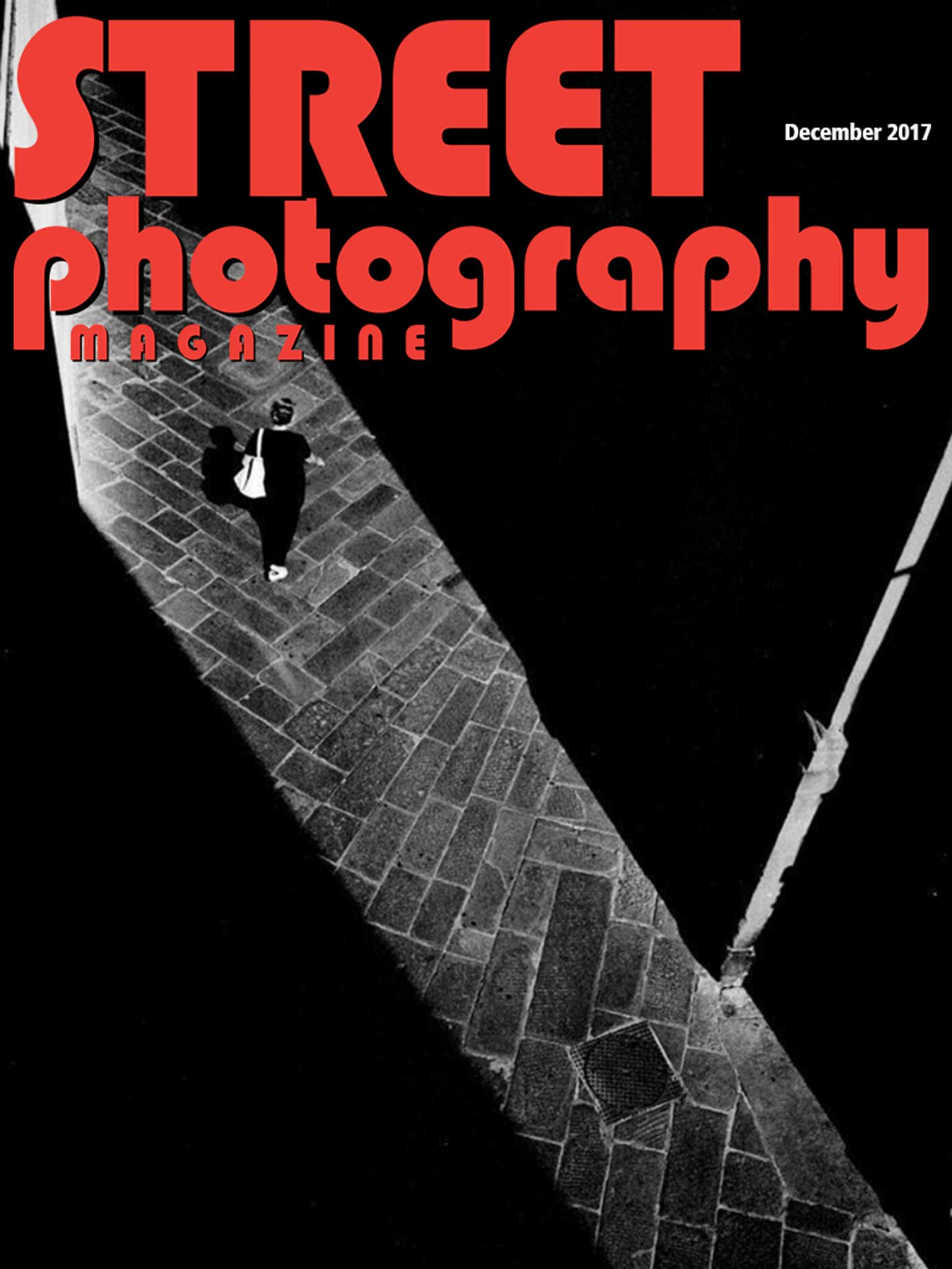 The December 2017 Issue of Street Photography Magazine is now Live