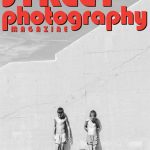 Now Available: Street Photography Magazine with Dino Jasarevic, Keith Dannemiller & More